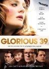Glorious 39 - 2009