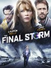The Final Storm - 2010