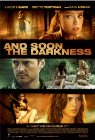And Soon the Darkness - 2010