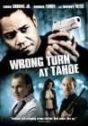 Wrong Turn at Tahoe - 2009