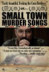 Small Town Murder Songs - 2010