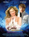 Elle: A Modern Cinderella Tale - 2010