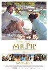 Mr. Pip - 2012