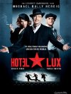 Hotel Lux - 2011