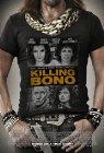 Killing Bono - 2011