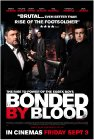 Bonded by Blood - 2010
