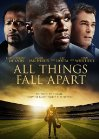 All Things Fall Apart - 2011