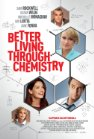 Better Living Through Chemistry - 2014
