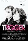 Trigger - 2010