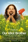 Our Idiot Brother - 2011