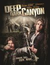 Deep Dark Canyon - 2013