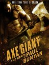 Axe Giant: The Wrath of Paul Bunyan - 2013