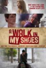 A Walk in My Shoes - 2010