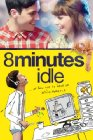 8 Minutes Idle - 2012