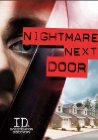 """Nightmare Next Door"" - 2011"