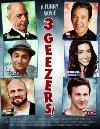 3 Geezers! - 2013