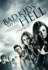 Bad Kids Go to Hell - 2012