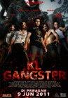KL Gangster - 2011