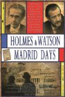 Holmes & Watson. Madrid Days - 2012