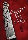Death Do Us Part - 2014