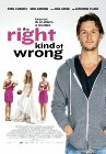 The Right Kind of Wrong - 2013