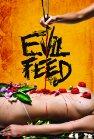Evil Feed - 2013