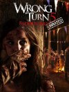 Wrong Turn 5: Bloodlines - 2012