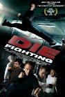 Die Fighting - 2014