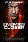 Enemies Closer - 2013