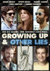 Growing Up and Other Lies - 2014