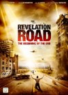 Revelation Road: The Beginning of the End - 2013