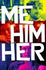 Me Him Her - 2015