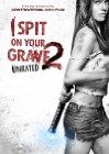 I Spit on Your Grave 2 - 2013