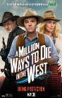 A Million Ways to Die in the West - 2014