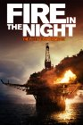 Fire in the Night - 2013