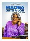 Madea Gets a Job - 2013
