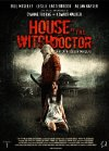 House of the Witchdoctor - 2013