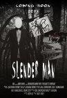 The Slender Man - 2013
