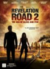 Revelation Road 2: The Sea of Glass and Fire - 2013