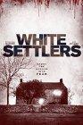 White Settlers - 2014