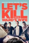 Let's Kill Ward's Wife - 2014
