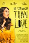 No Stranger Than Love - 2015