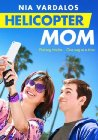 Helicopter Mom - 2014