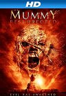 The Mummy Resurrected - 2014