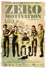 Zero Motivation - 2014