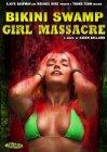Bikini Swamp Girl Massacre - 2014