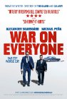 War on Everyone - 2016