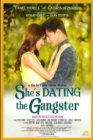 She's Dating the Gangster - 2014