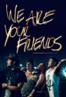 We Are Your Friends - 2015