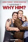 Why Him? - 2016